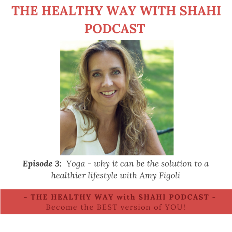 EP03: Yoga – why it can be the solution to a healthier lifestyle with Amy Figoli