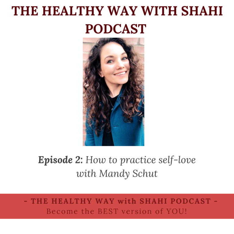 EP02: How to practice self-love with Mandy Schut