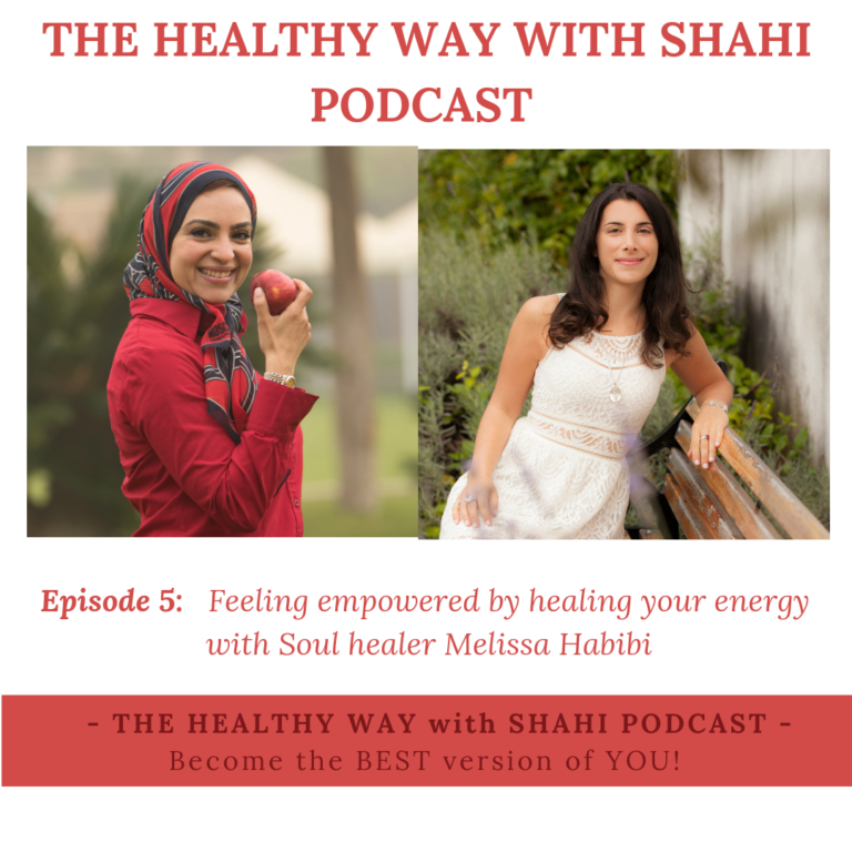 EP05: Feeling Empowered by Balancing Your Energy with Melissa Habibi